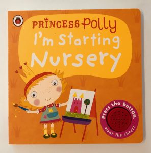 Priness Polly: I'm Starting Nursery