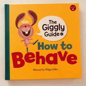 The Giggle Guide of How To Behave