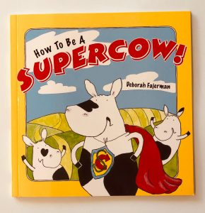 How To Be A Supercow